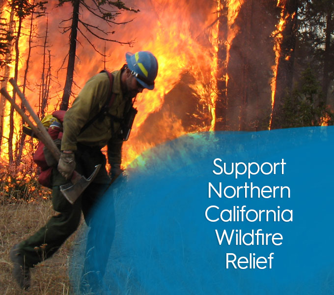 Support Northern California Wildfire Relief