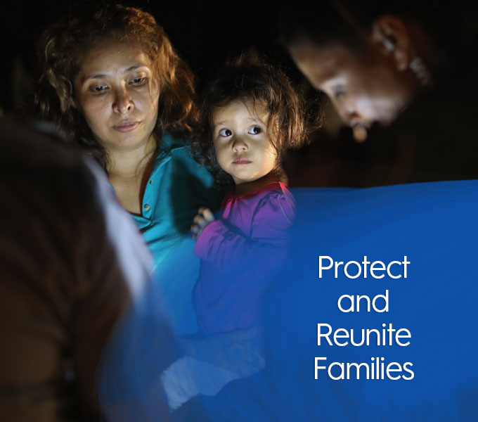 Protect and Reunite Families