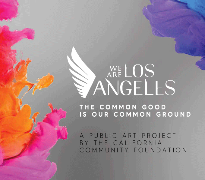 We Are Los Angeles: A Public Art Project by the California Community Foundation