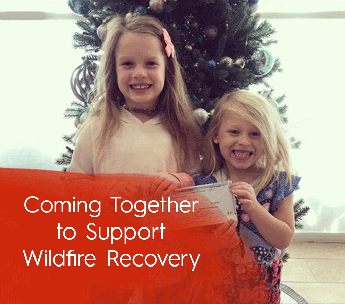 Coming Together to Support Wildfire Recovery